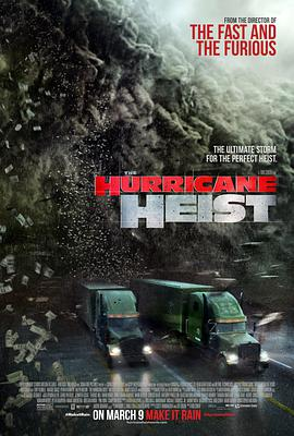 飓风抢劫 The Hurricane Heist