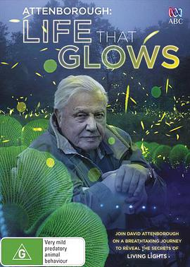 爱登堡讲述生命之光 Attenborough\'s Life That Glows
